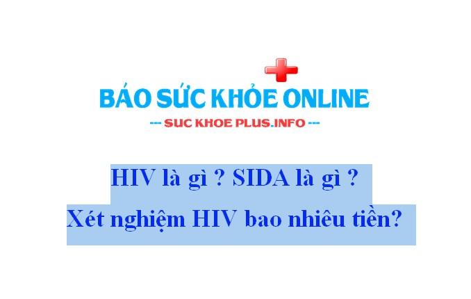 Xét nghiệm HIV bao nhiêu tiền?
